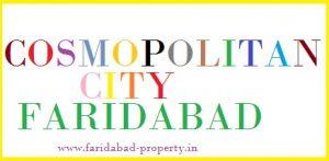 Faridabad is Cosmopolitan City